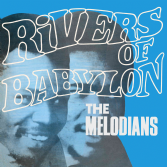 Melodians - Rivers Of Babylon (Doctor Bird) CD